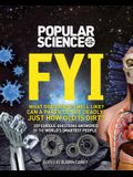 Popular Science: The Future Now FYI: 229 Curious Questions Answered by the World's Smartest People