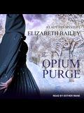 The Opium Purge Lib/E