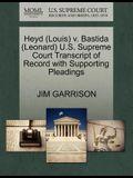 Heyd (Louis) V. Bastida (Leonard) U.S. Supreme Court Transcript of Record with Supporting Pleadings