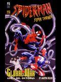 Global Terror Spider Man Super Thriller 3
