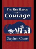 The Red Badge of Courage (Reader's Library Classic)