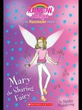Mary the Sharing Fairy (Friendship Fairies #2), Volume 2: A Rainbow Magic Book