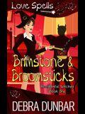 Brimstone and Broomsticks