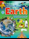 Did You Know? Earth: Amazing Answers to More Than 200 Awesome Questions