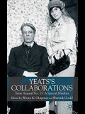 Yeats's Collaborations: Yeats Annual No. 15: A Special Number