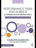 Performance Tasks and Rubrics for Middle School Mathematics: Meeting Rigorous Standards and Assessments