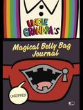 Unzipped: Uncle Grandpa's Magical Belly Bag Journal