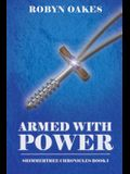 Armed with Power: Shimmertree Chronicles Book 1