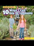 10 Ways I Can Help My Community
