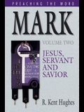 Mark (Vol. 2): Jesus, Servant and Savior