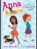 Anna, Banana, and the Friendship Split, 1