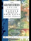 The Grandfathers Speak: Native American Folk Tales of the Lenape People