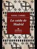 La Caida de Madrid