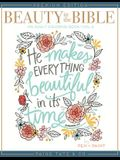 Beauty in the Bible: Adult Coloring Book Volume 3, Premium Edition
