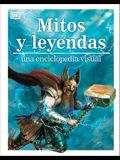 Mitos Y Leyendas: Una Enciclopedia Visual
