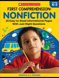 First Comprehension: Nonfiction: 25 Easy-To-Read Informational Pages with Just-Right Questions