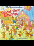 The Berenstain Bears School Time Blessings