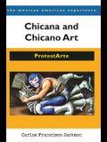 Chicana and Chicano Art: ProtestArte