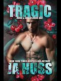 Tragic: Rook and Ronin Book One
