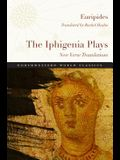 The Iphigenia Plays: New Verse Translations
