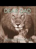 Dear Dad: Father, Friend, and Hero