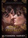 Blood Prophecy