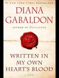 Written in My Own Heart's Blood: A Novel (Outlander)