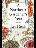 A Northeast Gardener's Year