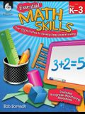 Essential Math Skills: Over 250 Activities to Develop Deep Learning: Over 250 Activities to Develop Deep Learning [With CDROM]