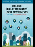 Building High-Performance Local Governments: Case Studies in Leadership at All Levels