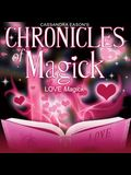 Chronicles of Magick: Love Magick Lib/E