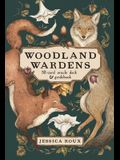 Woodland Wardens: A 52-Card Oracle Deck & Guidebook