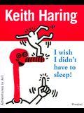 Keith Haring: I Wish I Didn't Have to Sleep (Adventures in Art (Prestel))
