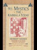 Nine and a Half Mystics: The Kabbala Today