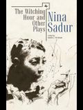 The Witching Hour and Other Plays by Nina Sadur