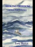 Seeking Freedom: A Five-Year Odyssey