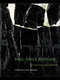 Paul-?mile Borduas: A Critical Biography