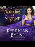 Seducing a Stranger Lib/E: Goode Girls Book 1 and Victorian Rebels Book 7