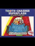 Tooth - Gnasher Superflash