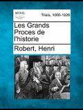 Les Grands Proces de L'Historie
