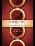 Four Cups: God's Timeless Promises for a Life of Fulfillment