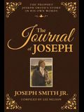 The Journal of Joseph: The Prophet Joseph Smith's Story in His Own Words
