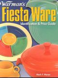Warman's Fiesta Ware: Identification & Price Guide