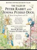 Beatrix Potter Favorite Tales: The Tales of Peter Rabbit and Jemima Puddle Duck [With CD]