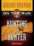 Hunting the Hunter (On the Run, Book 6)