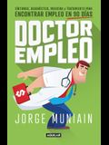 Doctor Empleo / Dr. Employment