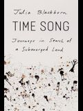 Time Song: Journeys in Search of a Submerged Land