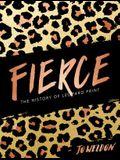 Fierce: The History of Leopard Print