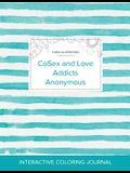 Adult Coloring Journal: Cosex and Love Addicts Anonymous (Floral Illustrations, Turquoise Stripes)