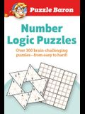 Puzzle Baron Number Logic Puzzles: Over 300 Brain-Challenging Puzzles-From Easy to Hard